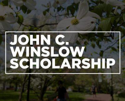 John C Winslow Scholarship